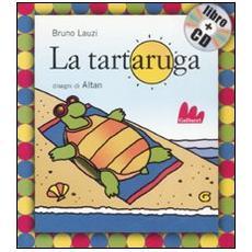 La tartaruga. Con CD Audio
