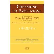 Creazione ed evoluzione. Un convegno con papa Benedetto XVI a Castel Gandolfo