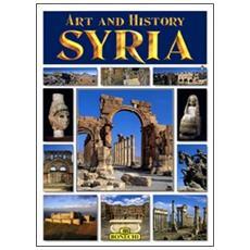 Syria. Arte e storia. Ediz. inglese
