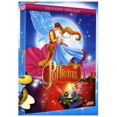 DVD POLLICINA (THUMBELINA) (ed. speciale)