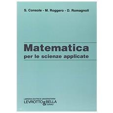 Matematica per le scienze applicate