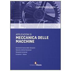 Applicazioni di meccanica delle macchine