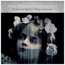 Waterson, Marry & David A - Death Had Quicker Wings T