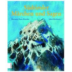 Südtiroler Märchen und Sagen