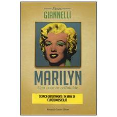 Marilyn. Una voce in celluloide. Con CD Audio