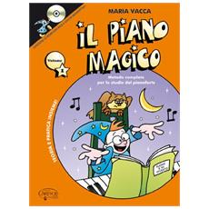 Il piano magico. Con CD-ROM. Vol. 1