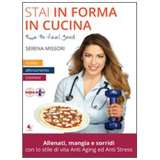 Stai in forma in cucina