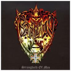 Batallion (The) - Stronghold Of Men