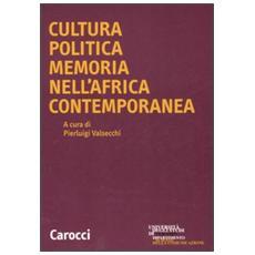 Cultura politica memoria nell'Africa contemporanea