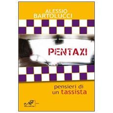 Pentaxi. Pensieri di un tassista