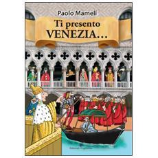 Ti presento Venezia