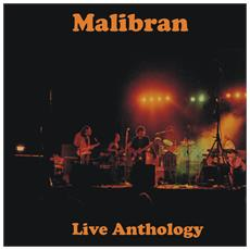 Malibran - Live Anthology - Disponibile dal 09/03/2018