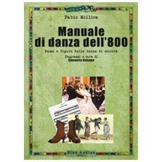 Manuale di danza dell'800. passi e figure delle danze di società