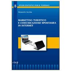 Marketing turistico e comunicazione spontanea in internet
