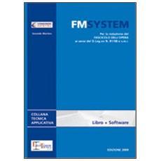 FM System. Guida e software per la redazione del Fascicolo dell'Opera. Con DVD-ROM