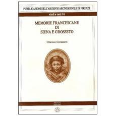 Memorie francescane di Siena e Grosseto