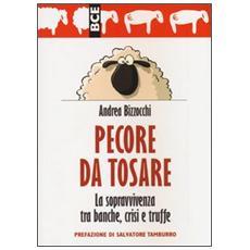Pecore da tosare. La sopravvivenza tra banche, crisi e truffe