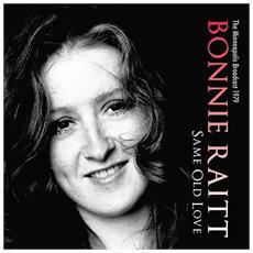 Bonnie Raitt - Same Old Love
