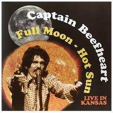 Captain Beefheart - Full Moon - Hot Sun Live In Kansas (180gr)