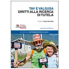 Tav e Valsusa. Diritti alla ricerca di tutela