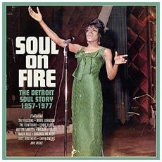 Soul On Fire - The Detroit Soul Story 1957-1977 (3 Cd)
