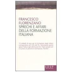 Sprechi e affari della formazione italiana