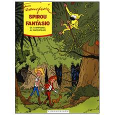 Da Champignac al Marsupilami. Spirou e Fantasio. Ediz. integrale. Vol. 4