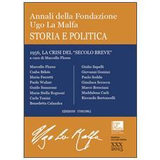 Annali della Fondazione Ugo La Malfa (2015) . Vol. 30: Storia e politica.