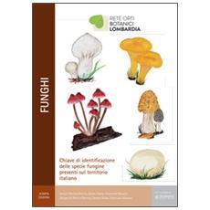 Funghi. Chiave di identificazione delle specie fungine presenti nel territorio italiano