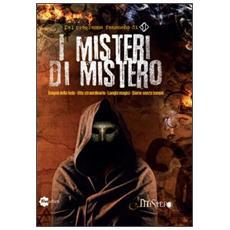 I misteri di Mistero