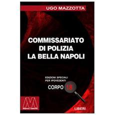 La Bella Napoli. Ediz. per ipovedenti