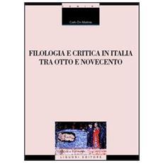 Filologia e critica in Italia fra Otto e Novecento