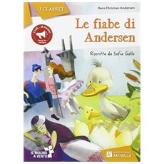 Hans Christian Andersen - Le Fiabe Di Andersen