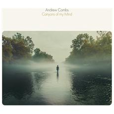 Andrew Combs - Canyons Of My Mind