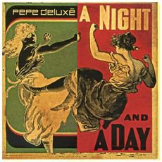 """Pepe Deluxe - A Night And A Day (7"""")"""