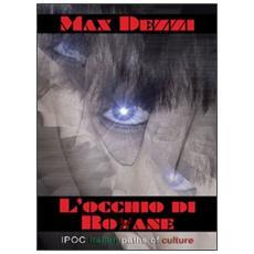 L'occhio di Roxane