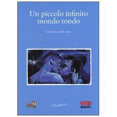 Piccolo infinito mondo tondo. Coop for words (2016) (Un)