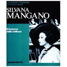 Silvana Mangano. Il teorema della bellezza