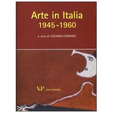 Arte in Italia 1945-1960