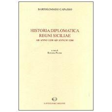 Historia diplomatica Regni Siciliae ab anno 1250 ad annum 1266. Testo latino a fronte (rist. anast. 1874)