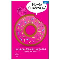 Homer economicus. L'economia spiegata dai Simpson