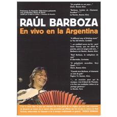 Raul Barboza - En Vivo En La Argent