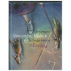 Vincenzo, Malick e la lunga marcia di Evelina