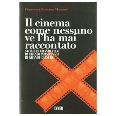 Il cinema come nessuno ve l'hai mai raccontato