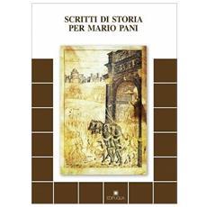 Scritti di storia per Mario Pani