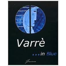 . . . In blue