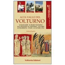 Alta valle del Volturno. Ediz. multilingue