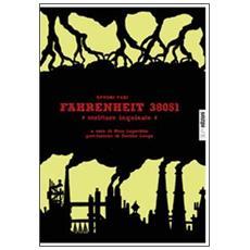 Fahrenheit 38051. Scritture inquinate