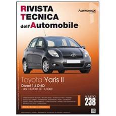 Toyota Yaris II. Diesel 1.4 D-4D. Dal 12/2005 AL 11/2009. Ediz. multilingue
