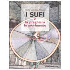 Sufi e la preghiera in movimento (I)